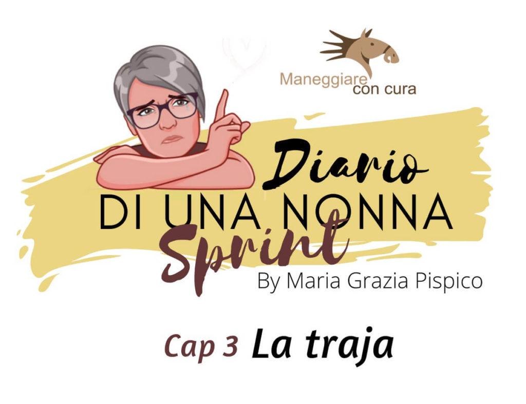La Traja. Diario di una Nonna Sprint